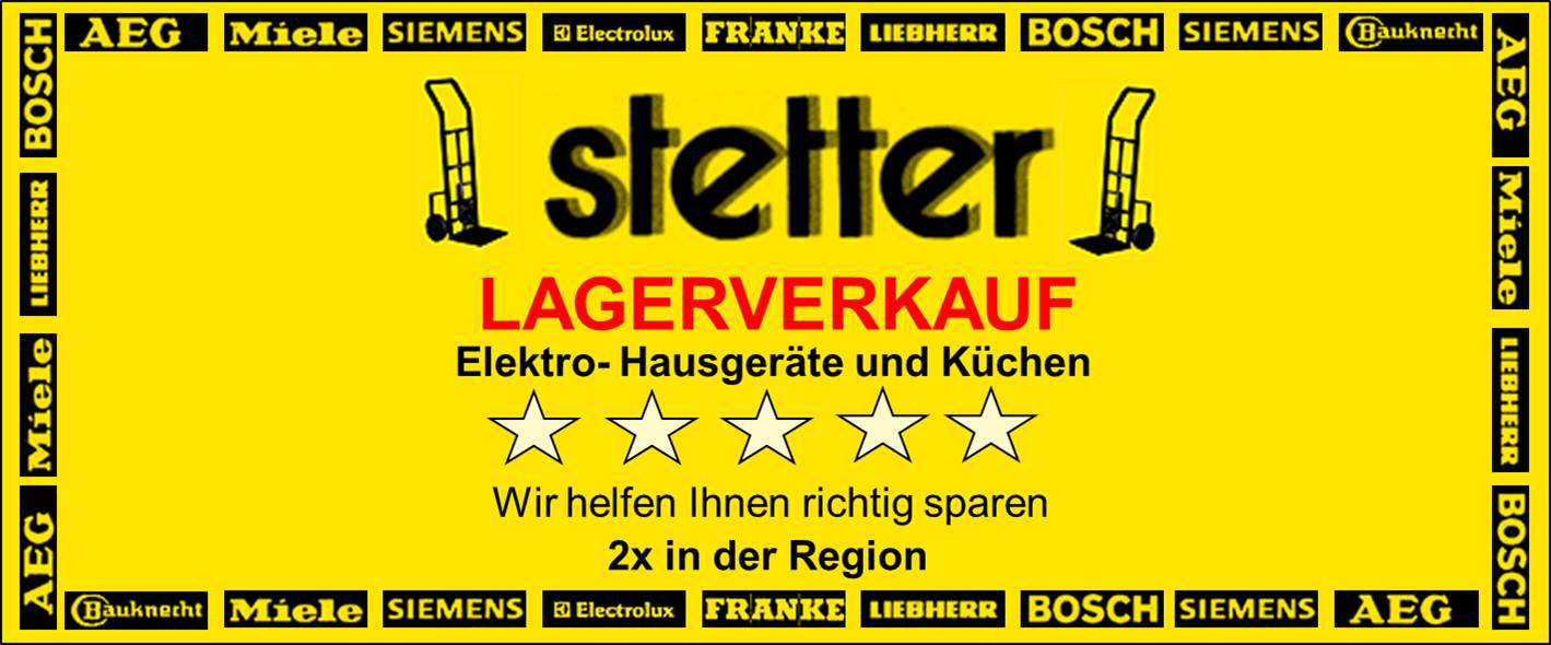 Stetter Lagerverkauf Elektro-Hausgeräte und Küchen Logo in Rossdorf und Mömlingen, Wir helfen Ihnen sparen, 2 mal in der Region